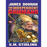 The Independent Command (The Flight Engineer Book 3)