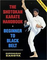 The Shotokan Karate Handbook: Beginner to Black Belt (Third Edition)