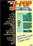 ピアノで弾く J-POP HIT TUNE 2