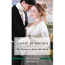 Mills & Boon : The Marquess Tames His Bride (Brides for Bachelors)