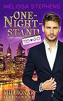 One-Night-Stand to go (Liebesroman): Millionaer fuer eine Nacht