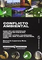 Conflicto ambiental : caso de las centrales térmicas de Castejón, Navarra, caso del litoral valenciano, caso del New Flame-Algeciras, Cádiz