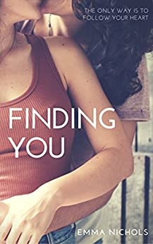 Finding You (The Vincenti Series Book 1) by [Nichols, Emma]