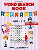 Word Search Book For Kids Ages 6-8: Professions