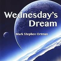 Wednesday's Dream