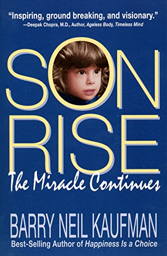 Son Rise: The Miracle Continues (English Edition)