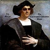 The Christopher Columbus Blues