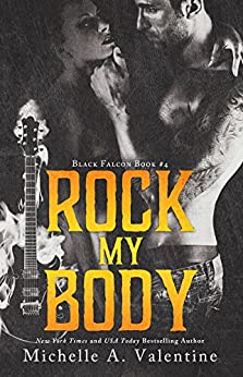 Rock My Body (Black Falcon, #4) (Black Falcon Series) by [Valentine, Michelle A.]