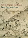 Pieter Bruegel the Elder: Drawings and Prints (Metropolitan Museum of Art Series)