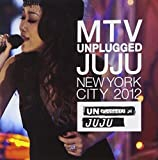MTV UNPLUGGED JUJU