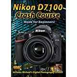 Nikon D7100 Crash Course Tutorial Training Video | Made for Beginners!