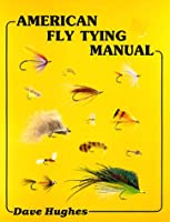 American Fly Tying Manual