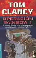 Operacion Rainbow I