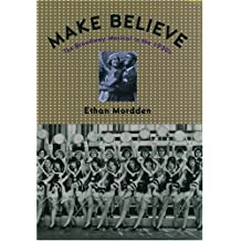 Make Believe: The Broadway Musical in the 1920's