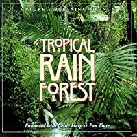 Tropical Rain Forest: Nature's Relaxing Sounds