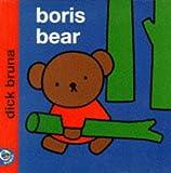 Boris Bear (Miffy's Library)