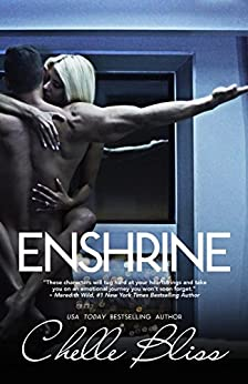 Enshrine by [Bliss, Chelle]