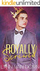 Royally Screwed: A Tale of Two Princes (English Edition)