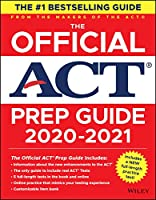 The Official ACT Prep Guide 2020 - 2021: (Book + 5 Practice Tests + Bonus Online Content)