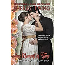 One Moment In Time (A Family of Worth Book 2)
