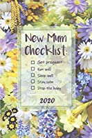 New Mum Checklist – Get pregnant, Eat well, Stay calm, Drop the baby: Week to View with Calendar, 6x9in (15.2x22cm) tulips theme. Perfect gift for friend, wife, work colleague farewell, baby reveal, maternity leave, mom to be, new mom, baby shower