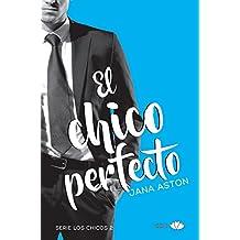 El chico perfecto (Los chicos nº 2) (Spanish Edition)