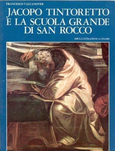 Download Jacopo Tintoretto e la Scuola Grande di San Rocco 8876660208