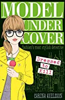 Model Under Cover (4): Dressed to Kill