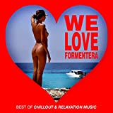 We Love Formentera: Best of Ch