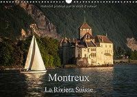 Montreux, la Riviera Suisse 2016: Une promenade le long du lac de Geneve a Montreux (Calvendo Places)
