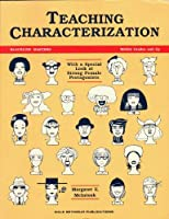 Teaching Characterization With a Special Look at Female Protagonists