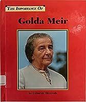 Golda Meir (Importance of)