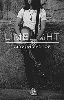 Limelight (NSB Book 4) by [Santos, Alyson]