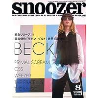 snoozer (スヌーザー) 2008年 08月号 [雑誌]