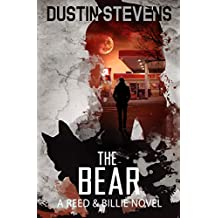 The Bear: A Suspense Thriller (A Reed & Billie Novel Book 7)