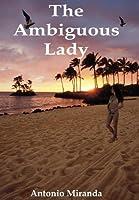 The Ambiguous Lady