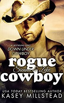 Rogue Cowboy (Down Under Cowboy Series Book 5) by [Millstead, Kasey]