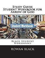 Study Guide Student Workbook for Arrow of God: Black Student Workbooks