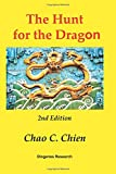 The Hunt for the Dragon, 2nd Edition: A Startling Solution for the Mysteries of the Age of Discovery