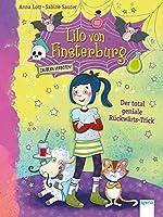 Lilo von Finsterburg - Zaubern verboten! (1). Der total geniale Rueckwaerts-Trick