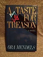 A Taste for Treason: A Novel