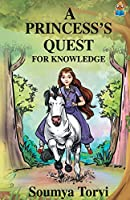 A Princesss Quest for Knowledge