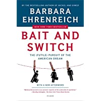 Bait and Switch: The (Futile) Pursuit of the American Dream (English Edition)