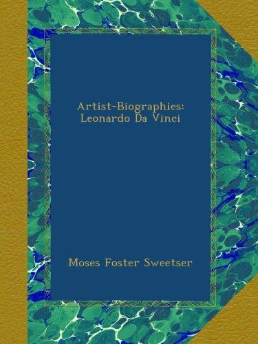 Download Artist-Biographies: Leonardo Da Vinci B009NQPSMC