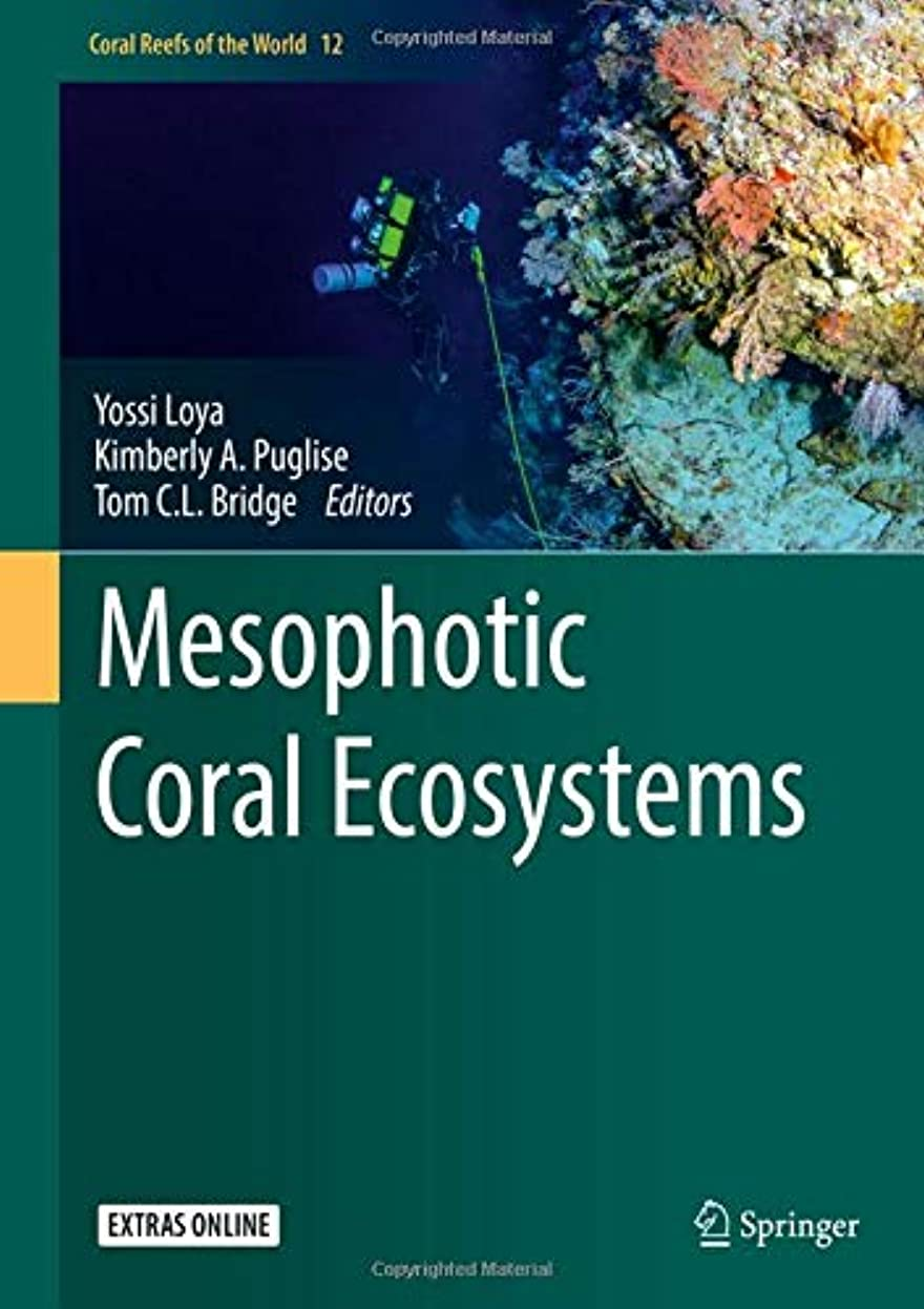 トラフ通り正義Mesophotic Coral Ecosystems (Coral Reefs of the World)