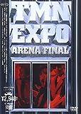 EXPO ARENA FINAL [DVD] 画像