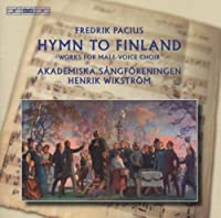 Pacius: Hymn to Finland, Male-Voice Choir Works by Bezaly