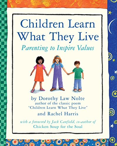 Children Learn What They Live: Parenting to Inspire Valuesの詳細を見る