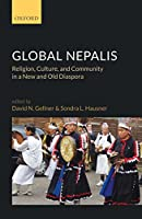 Global Nepalis: Religion, Culture, and Community in a New and Old Diaspora