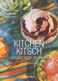 Kitchen Kitsch: Vintage Food Graphics (Icons Series)